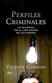 perfiles criminales por Vicente Garrido